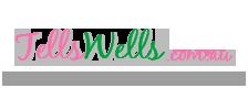 Tells Wells